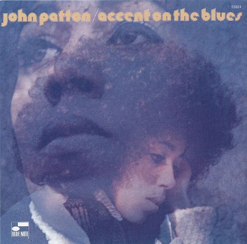 John Patton - Accent On The Blues