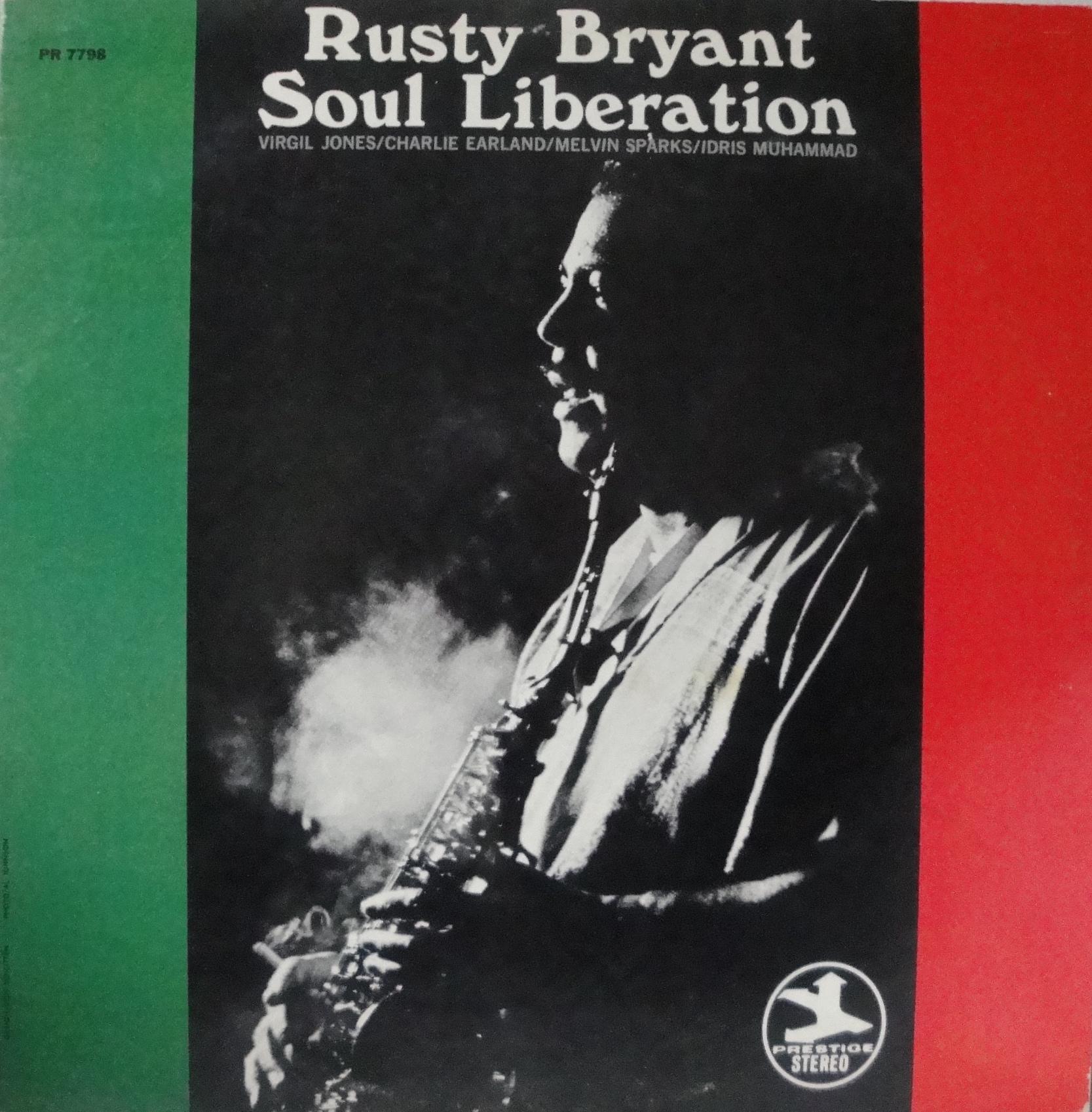 Rusty Bryant - Soul Liberation