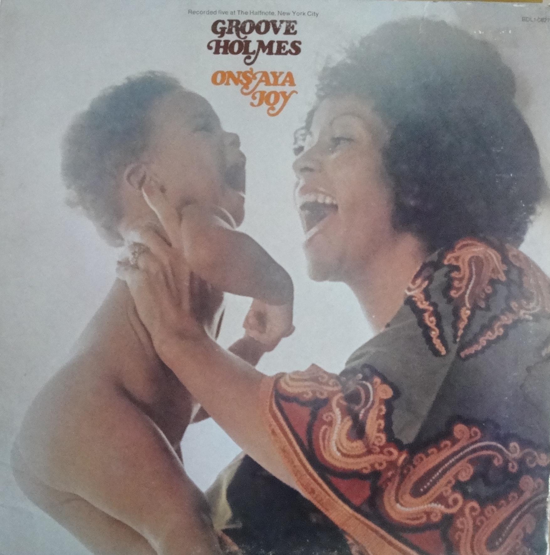 """Richard """"Groove"""" Holmes - Onsaya Joy"""