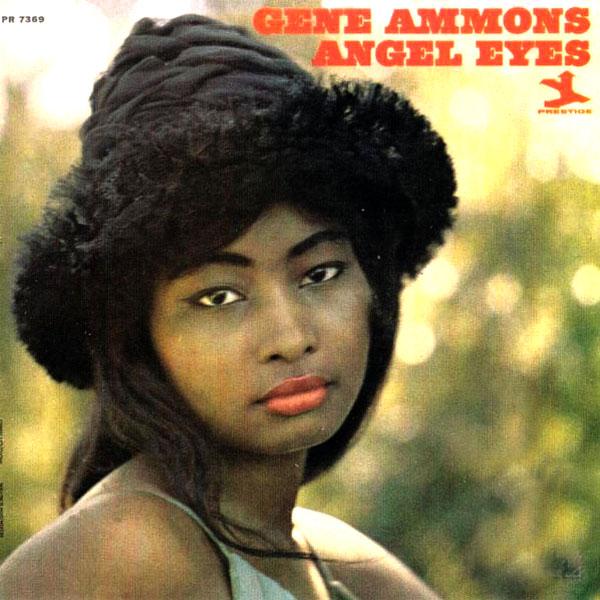 Gene Ammons Angel Eyes