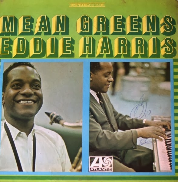 Eddie Harris' Mean Greens