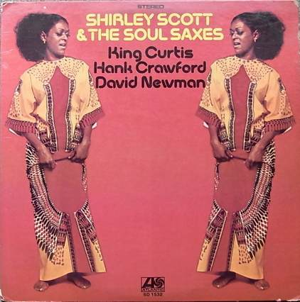 Shirley Scott - Shirley Scott & The Soul Saxes