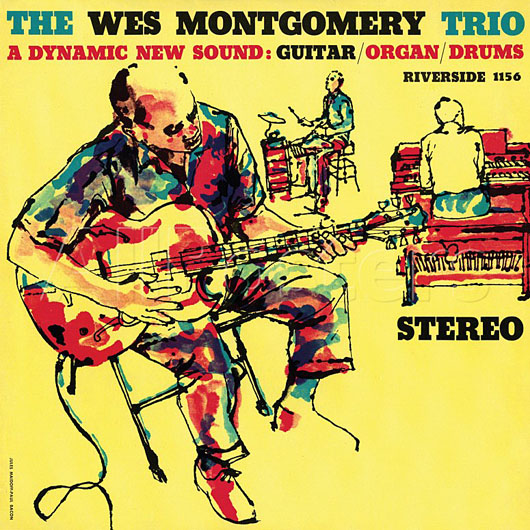 Wes Montgomery Trio - A Dynamic New Sound
