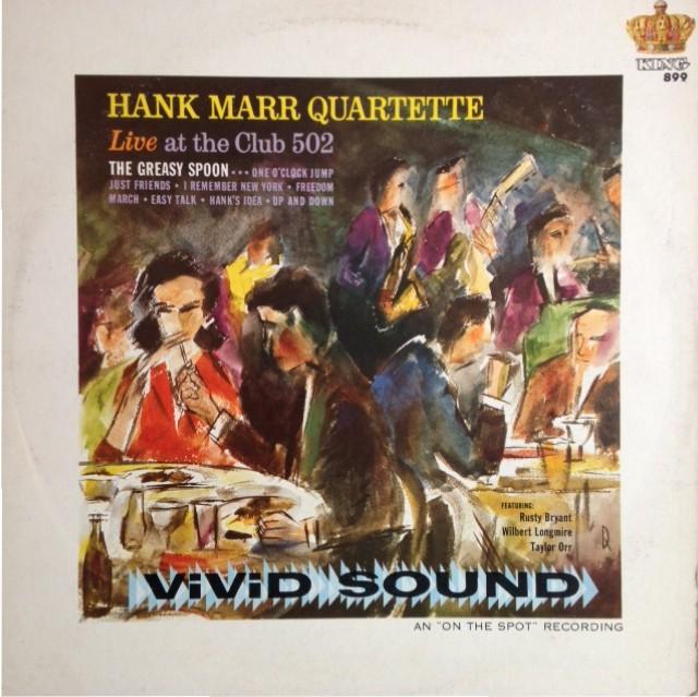Hank Marr Quartette - Live At The Club 502