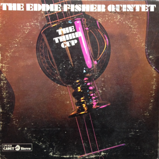 The Eddie Fisher Quintet - The Third Cup
