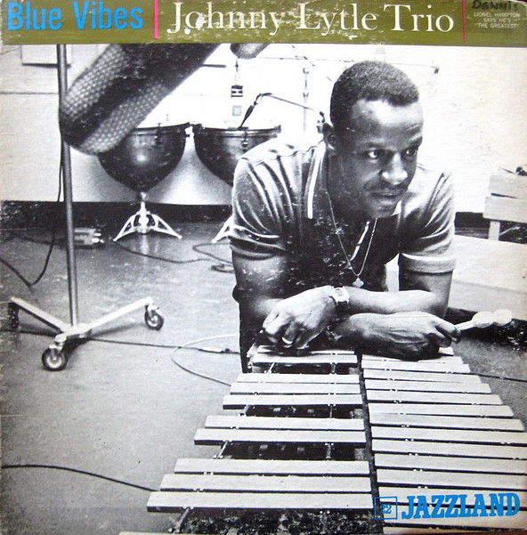 Johnny Lytle - Blue Vibes