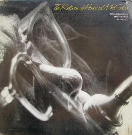 Howard McGhee - The Return Of Howard McGhee