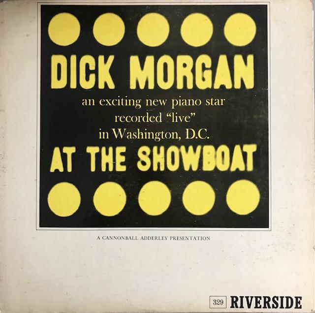 Dick Morgan Trio - At The Showboat